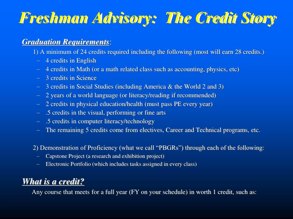 Freshman Advisory:  The Credit Story