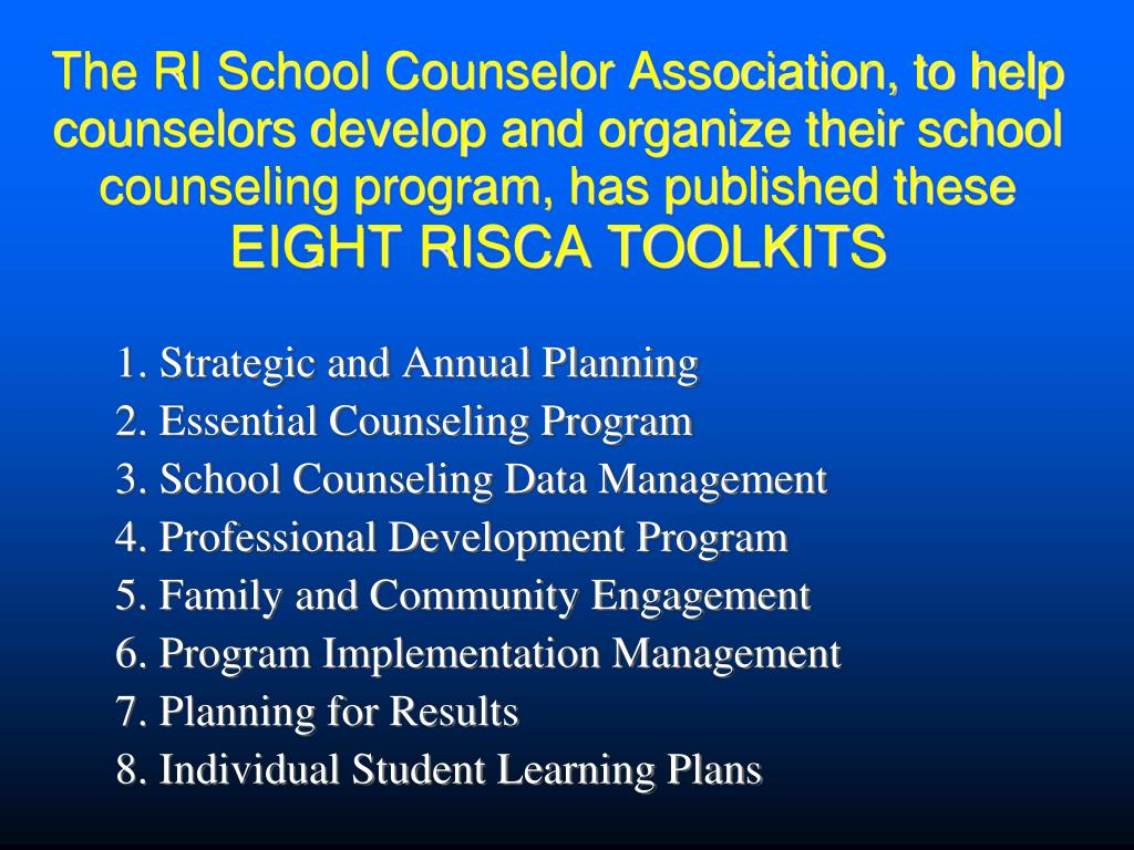 The RI School Counselor Association, to help counselors develop and organize their school counseling program, has published these