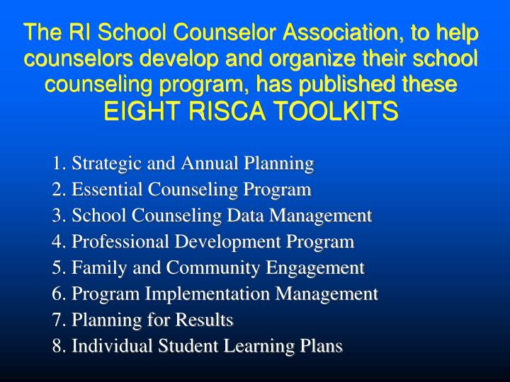 The RI School Counselor Association, to help counselors develop and organize their school counseling...