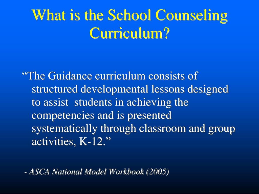 What is the School Counseling Curriculum?