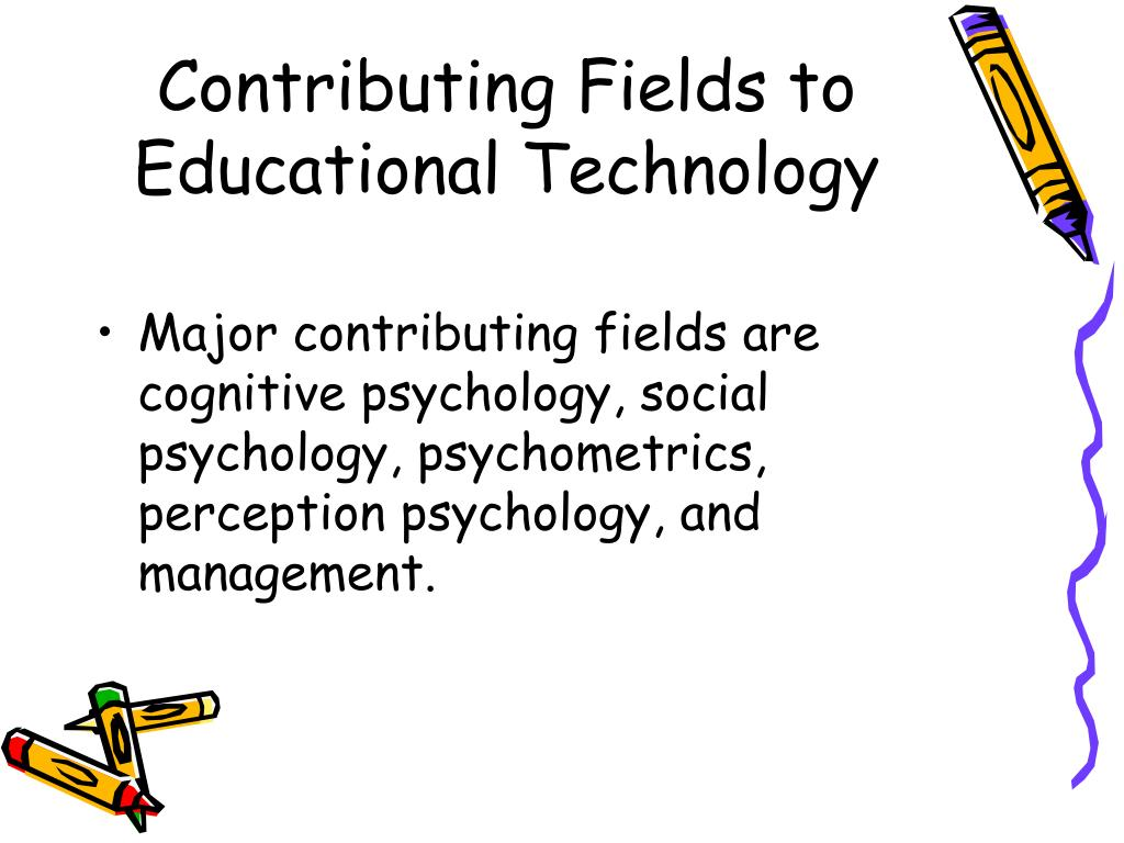 Contributing Fields to Educational Technology