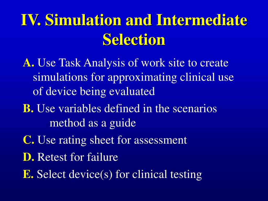 IV. Simulation and Intermediate Selection