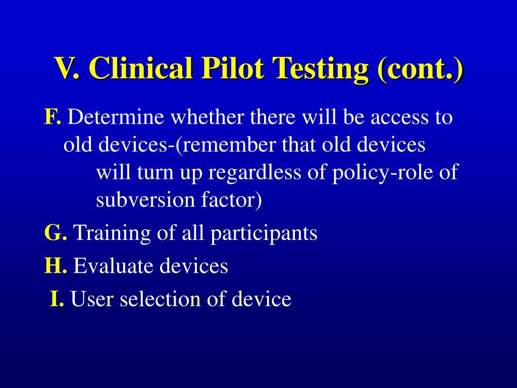 V. Clinical Pilot Testing (cont.)