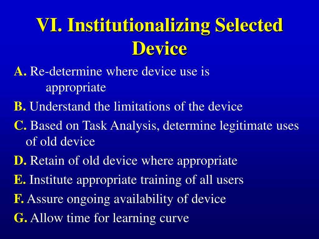 VI. Institutionalizing Selected Device