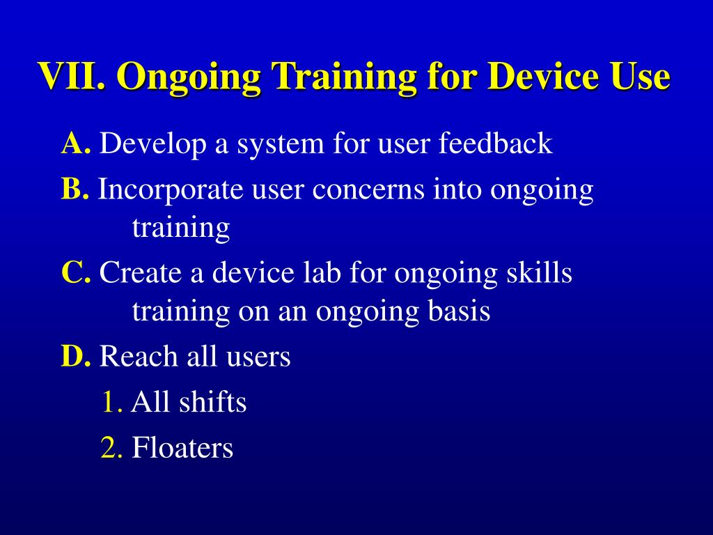 VII. Ongoing Training for Device Use