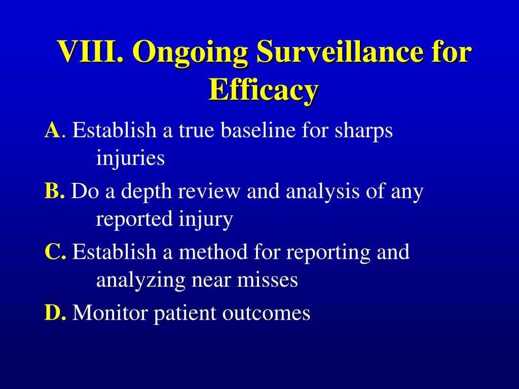 VIII. Ongoing Surveillance for Efficacy