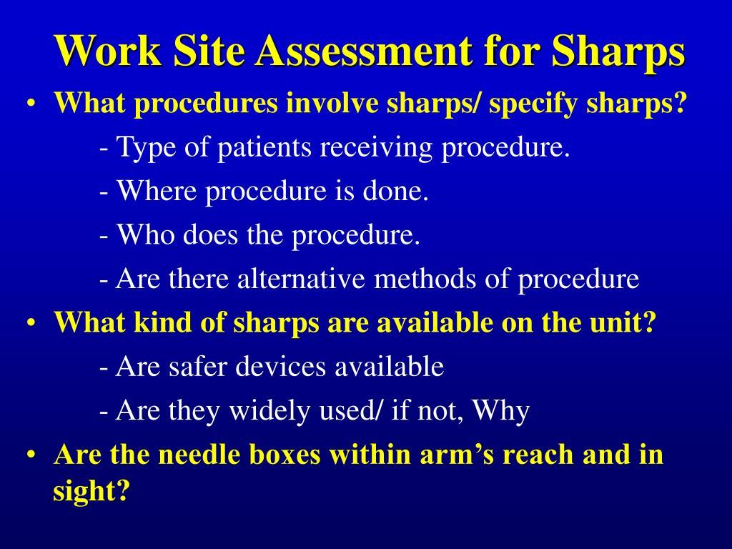 Work Site Assessment for Sharps