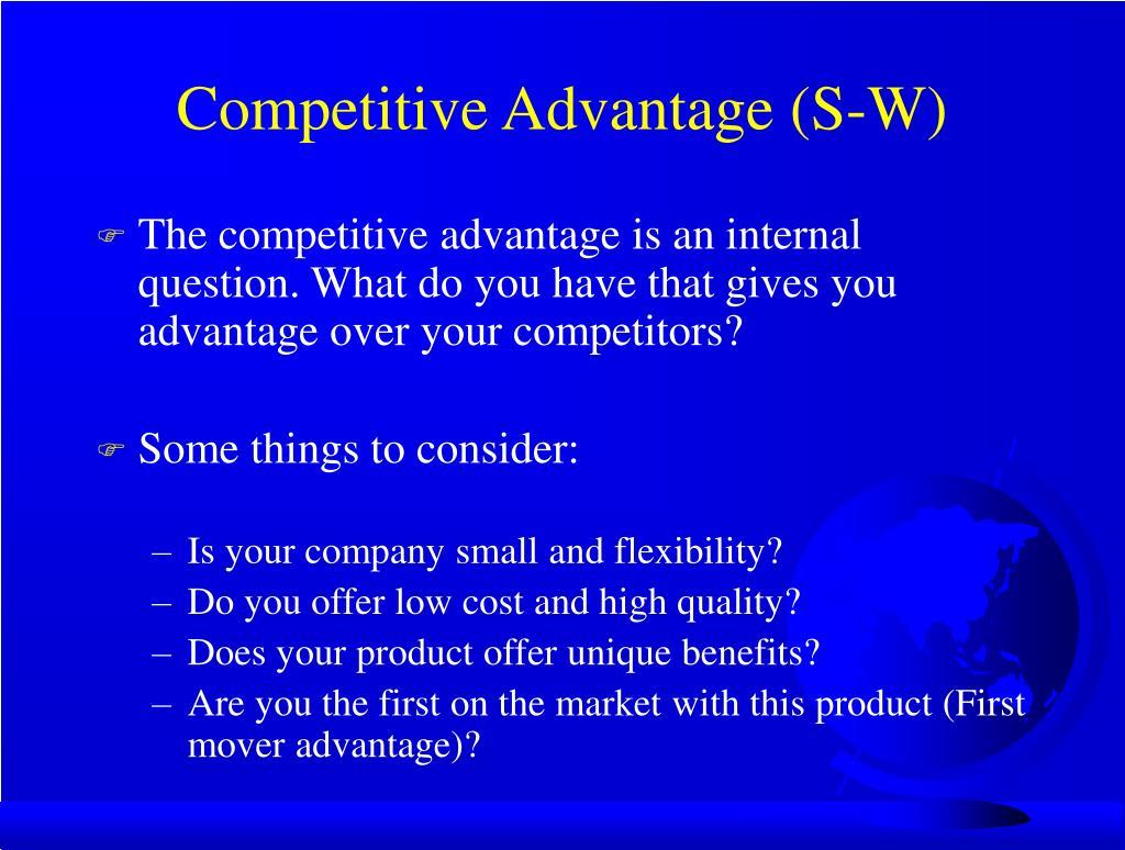 Competitive Advantage (S-W)