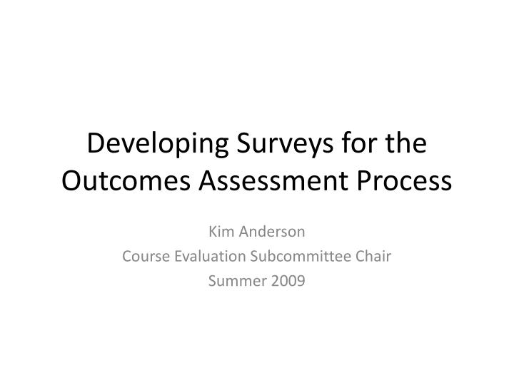 Developing surveys for the outcomes assessment process