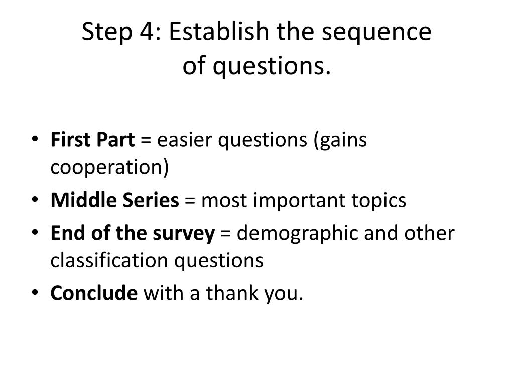 Step 4: Establish the sequence