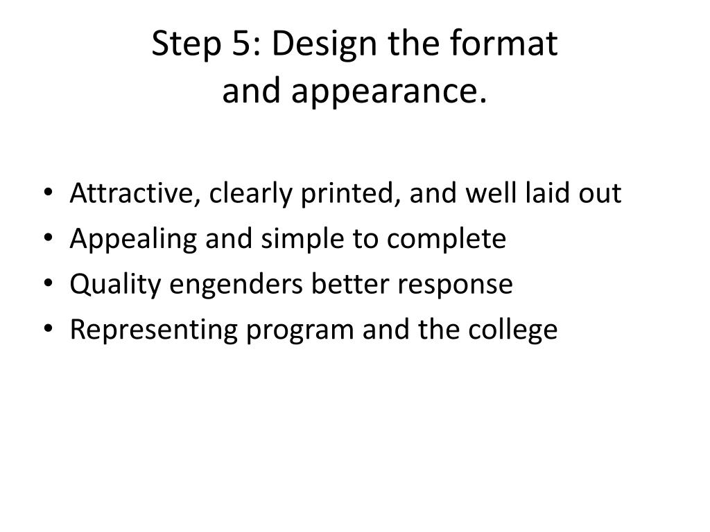 Step 5: Design the format