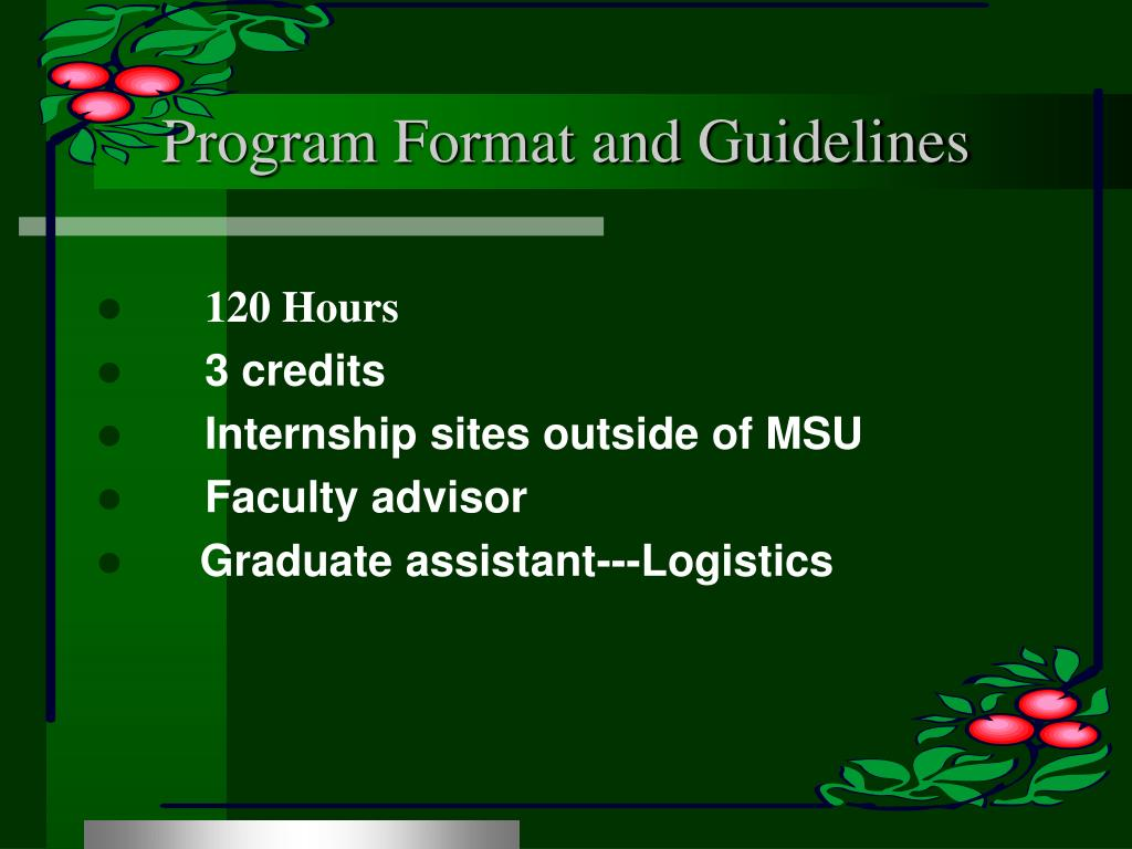 Program Format and Guidelines