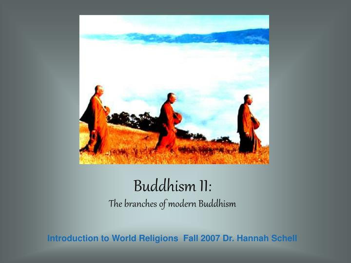 Buddhism ii the branches of modern buddhism l.jpg