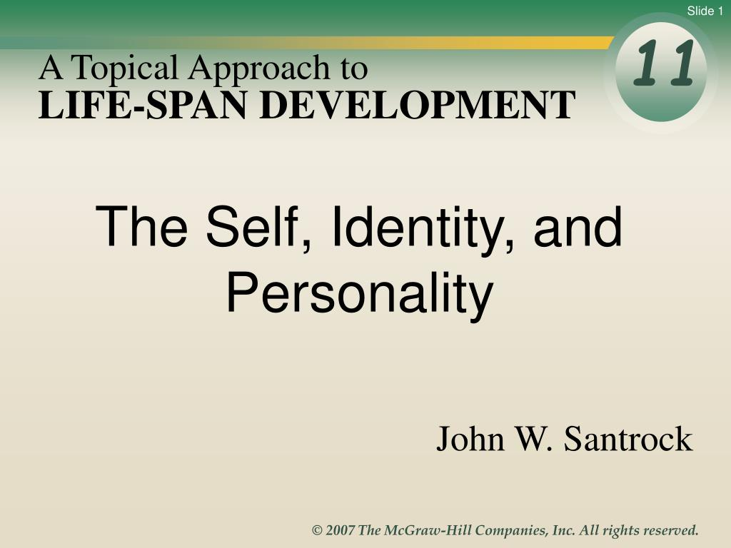 life span development and personality Life span development and personality student's name here institution's name here lifespan development and personality the debate of nature vs nurture has been.