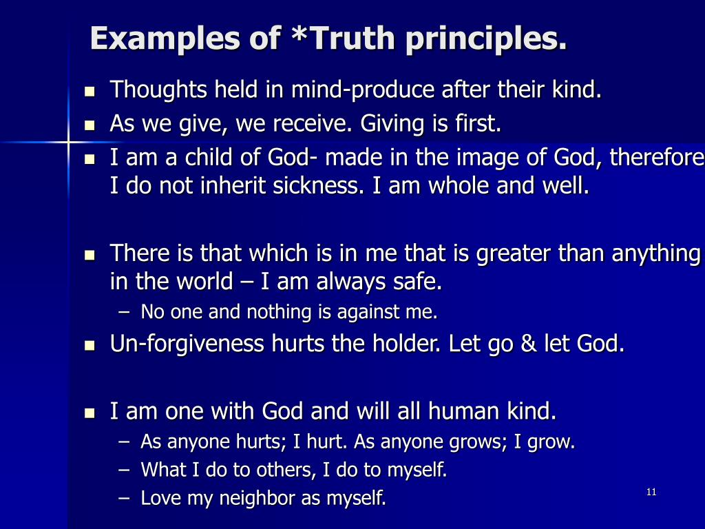 Examples of *Truth principles.