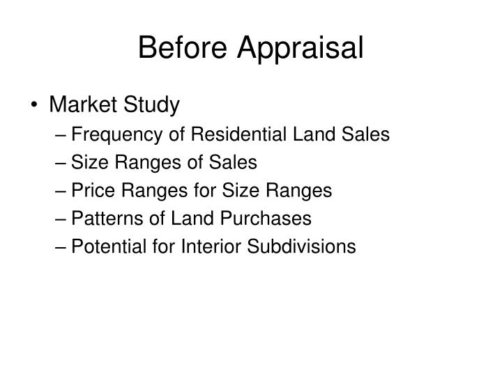 Before Appraisal