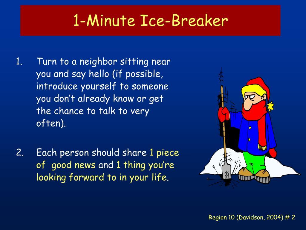 1-Minute Ice-Breaker