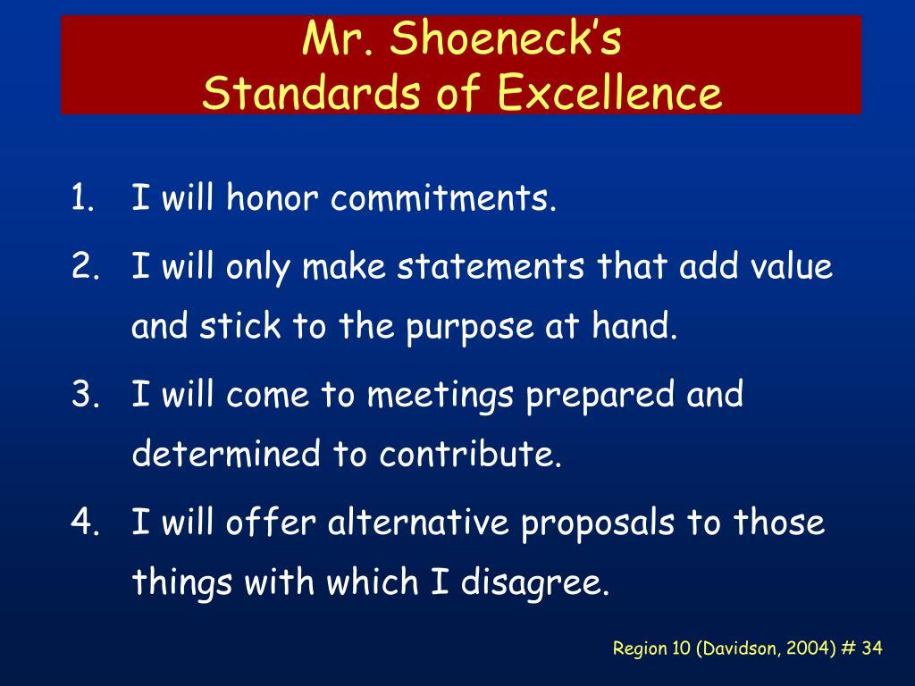 Mr. Shoeneck's