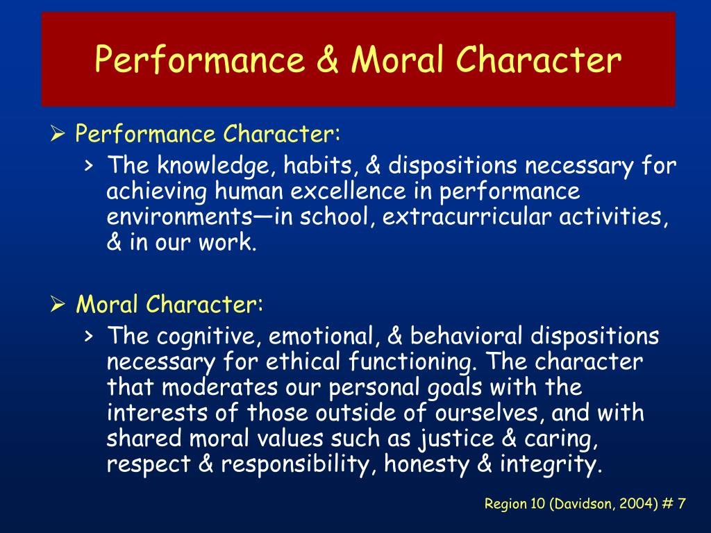 Performance & Moral Character