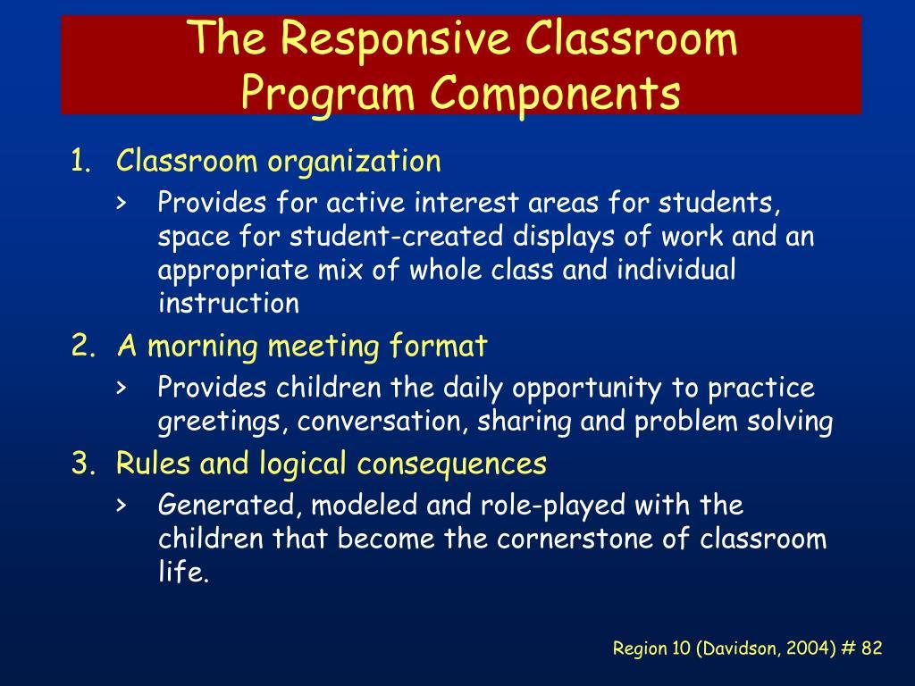 The Responsive Classroom