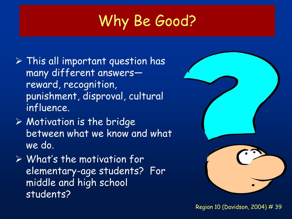 Why Be Good?