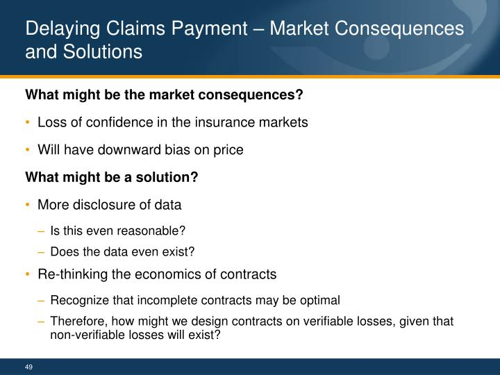 Delaying Claims Payment – Market Consequences and Solutions