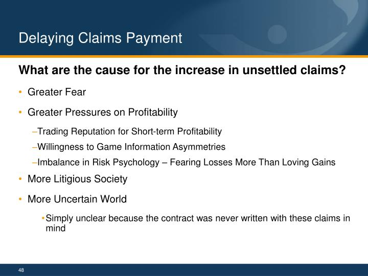 Delaying Claims Payment