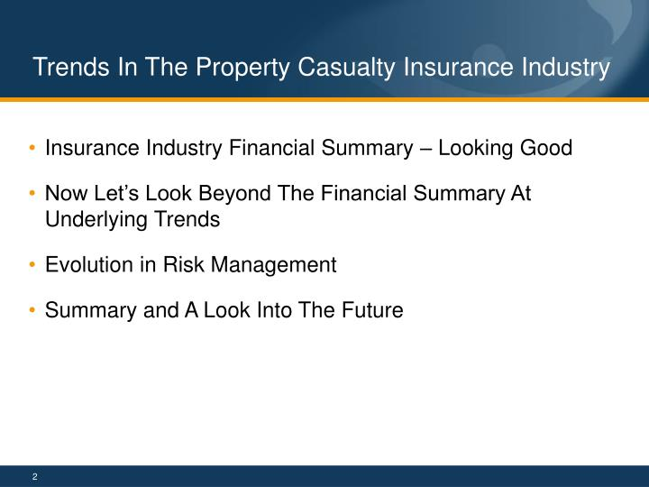 Trends in the property casualty insurance industry1