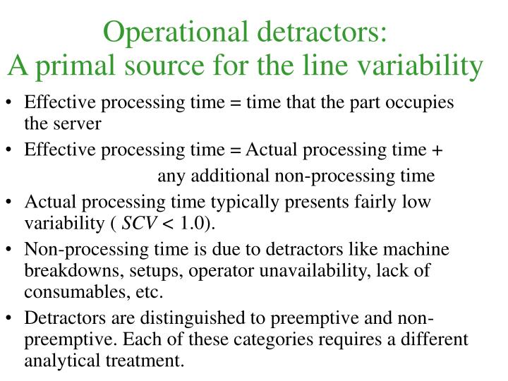 Operational detractors: