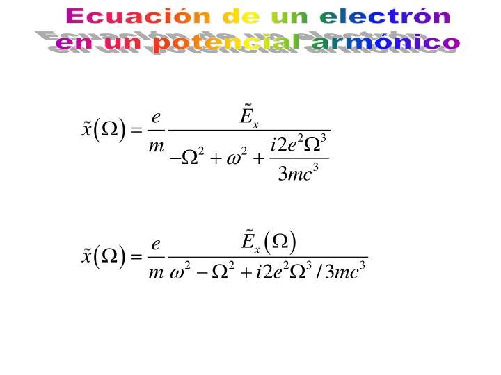 Ecuación de un electrón