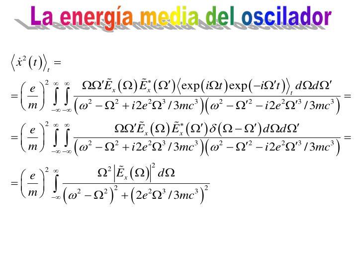 La energía media del oscilador