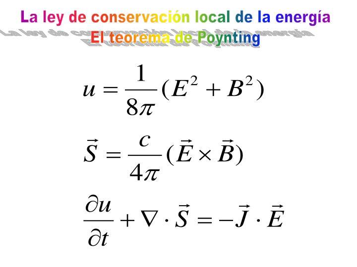 La ley de conservación local de la energía