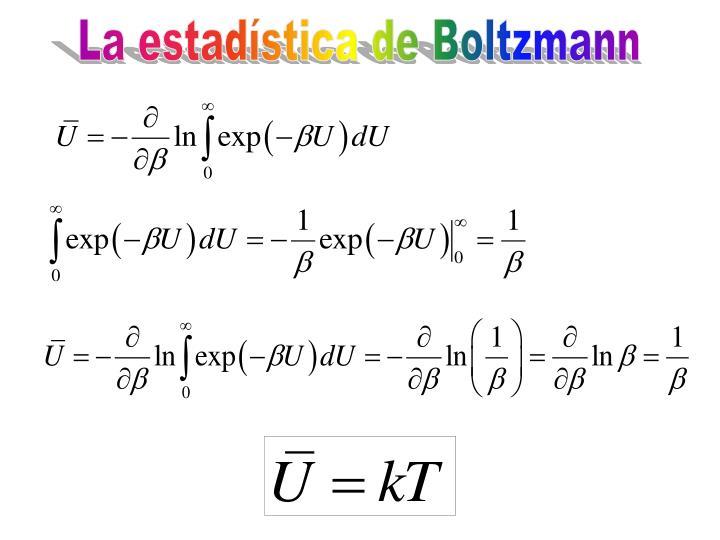 La estadística de Boltzmann