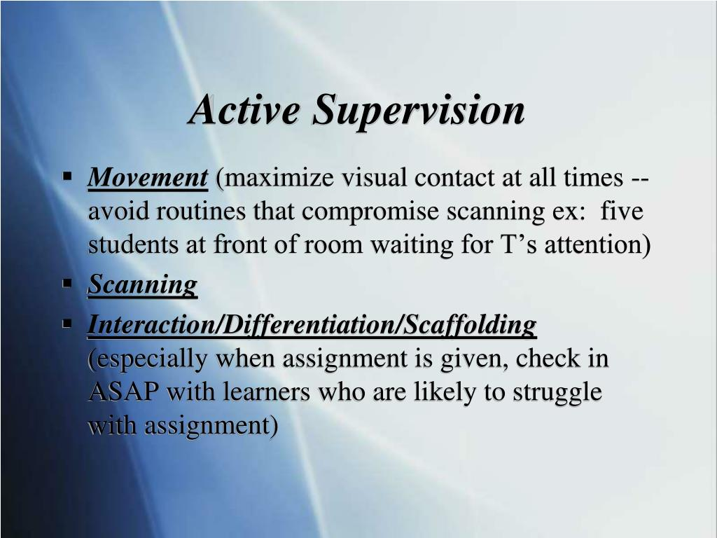 Active Supervision