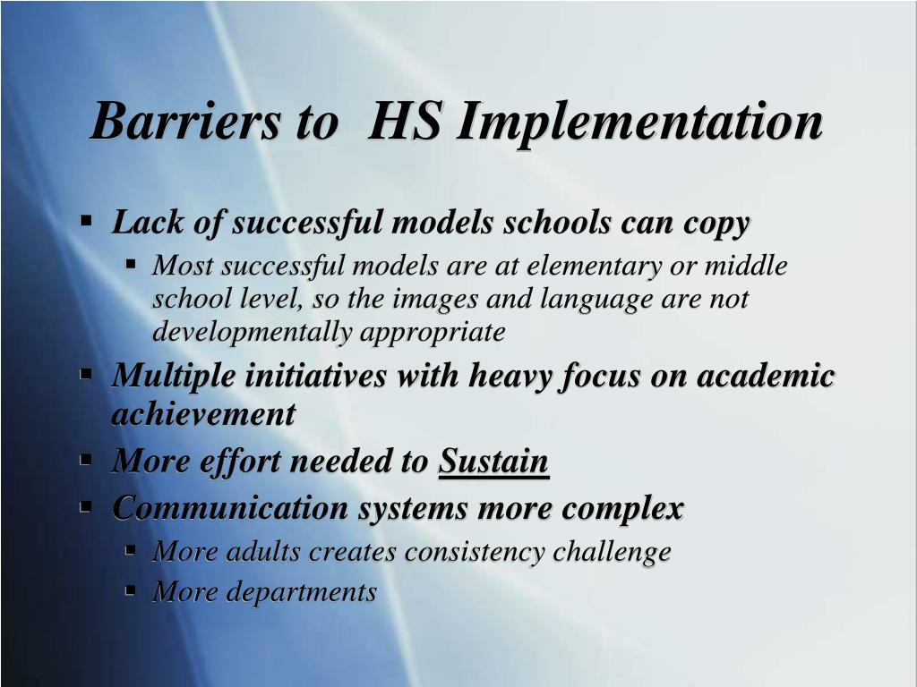 Barriers to  HS Implementation