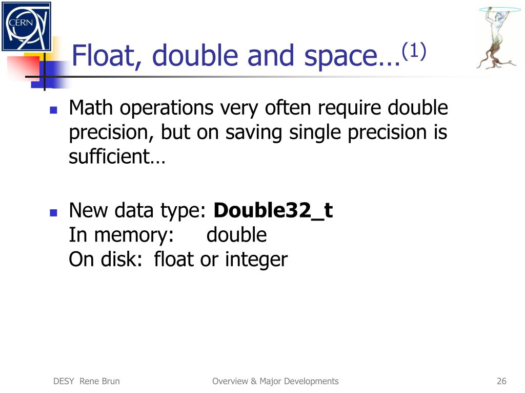 Float, double and space…