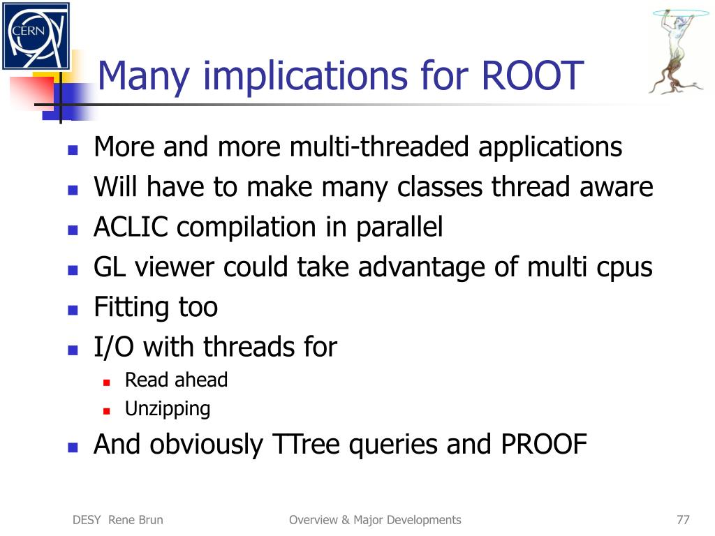 Many implications for ROOT