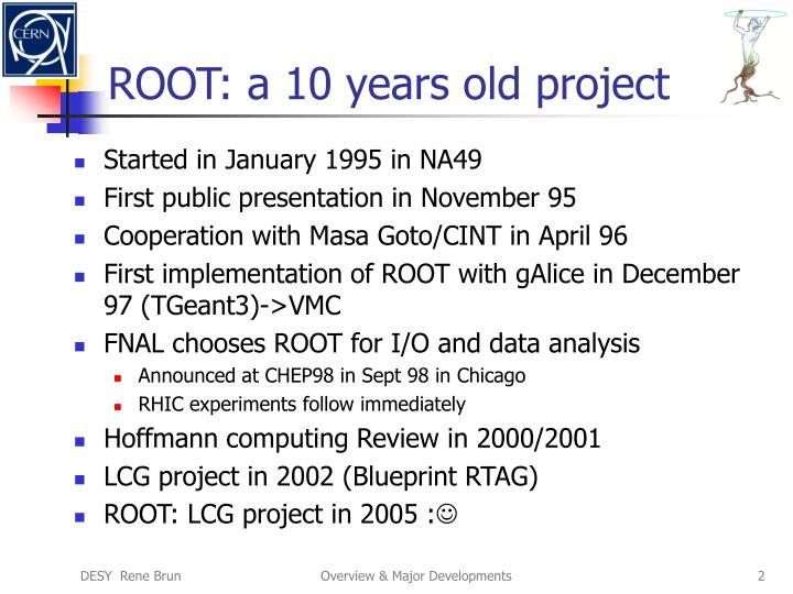 Root a 10 years old project