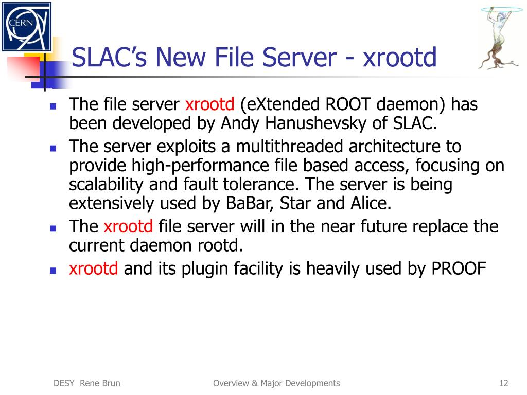 SLAC's New File Server - xrootd