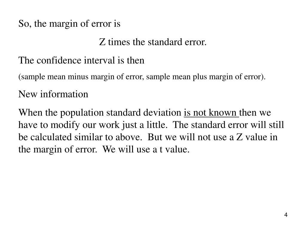 So, the margin of error is