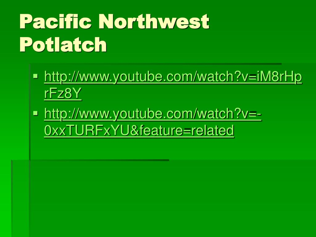 Pacific Northwest Potlatch