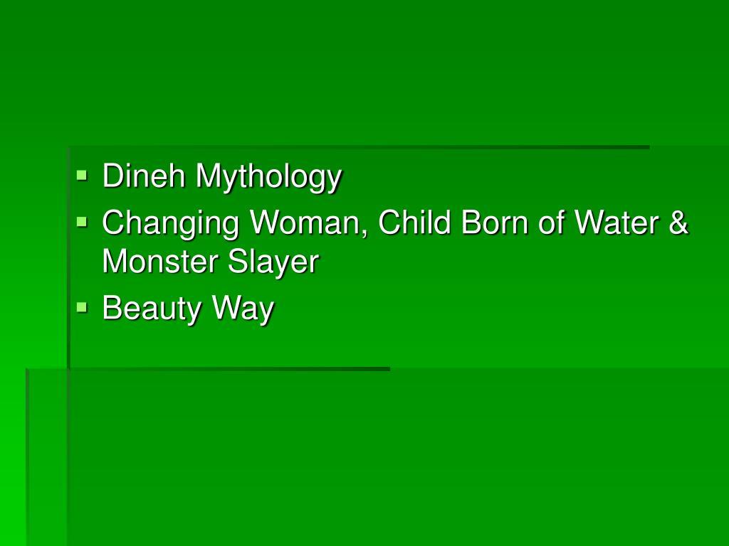 Dineh Mythology
