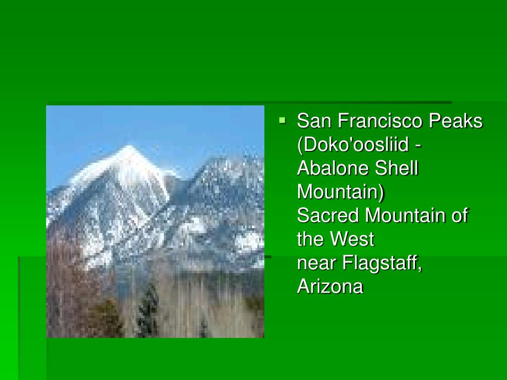 San Francisco Peaks (Doko'oosliid - Abalone Shell Mountain)