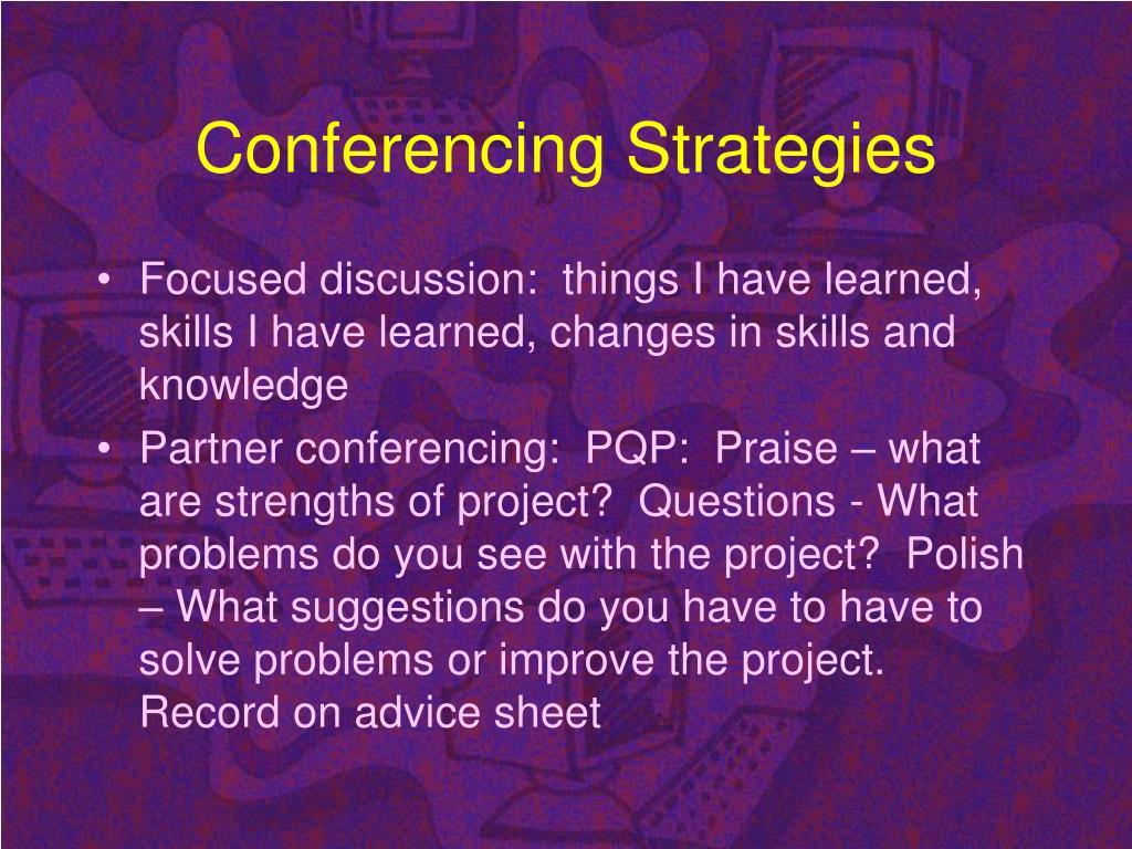Conferencing Strategies
