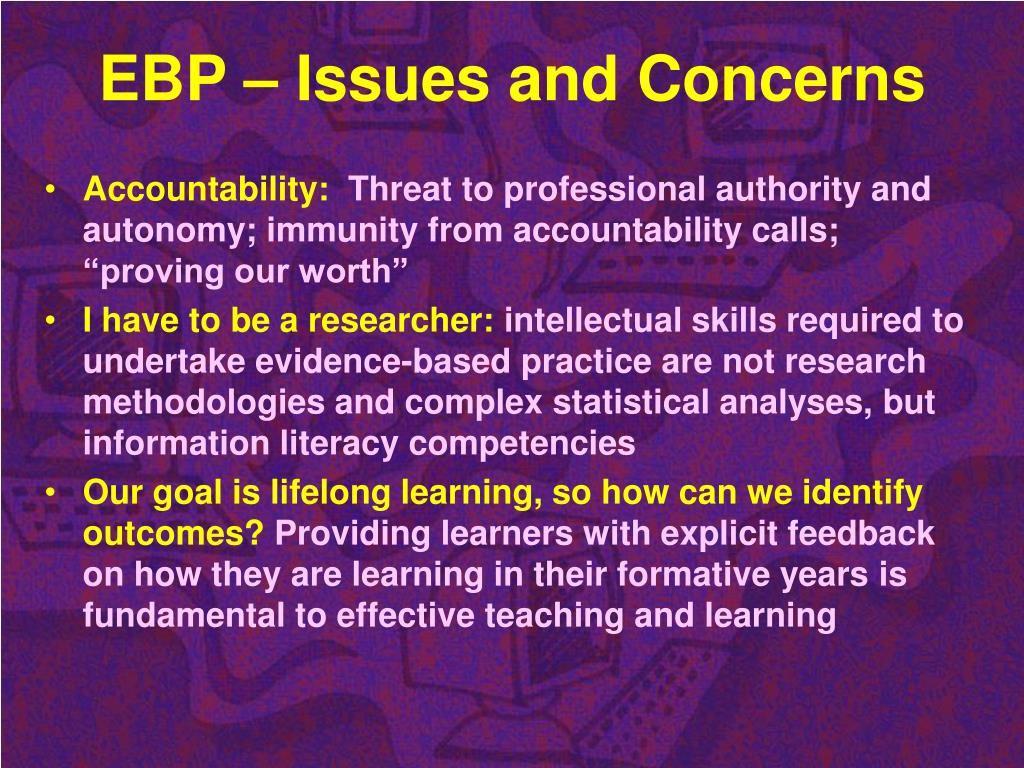 EBP – Issues and Concerns