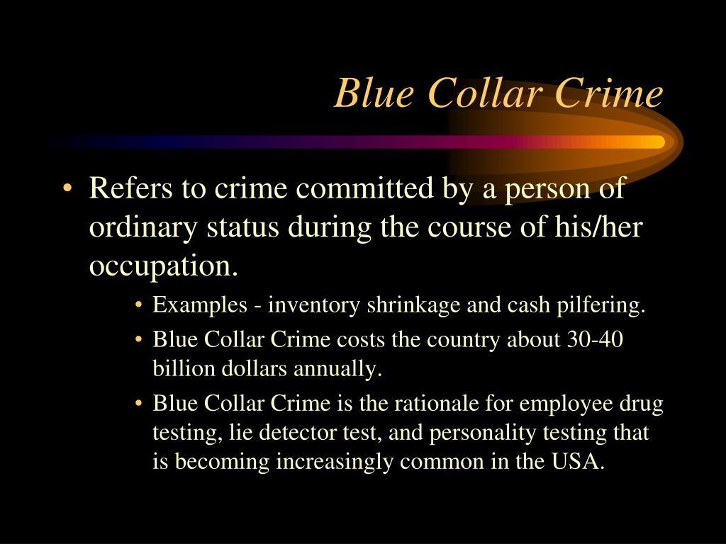 Blue Collar Crime