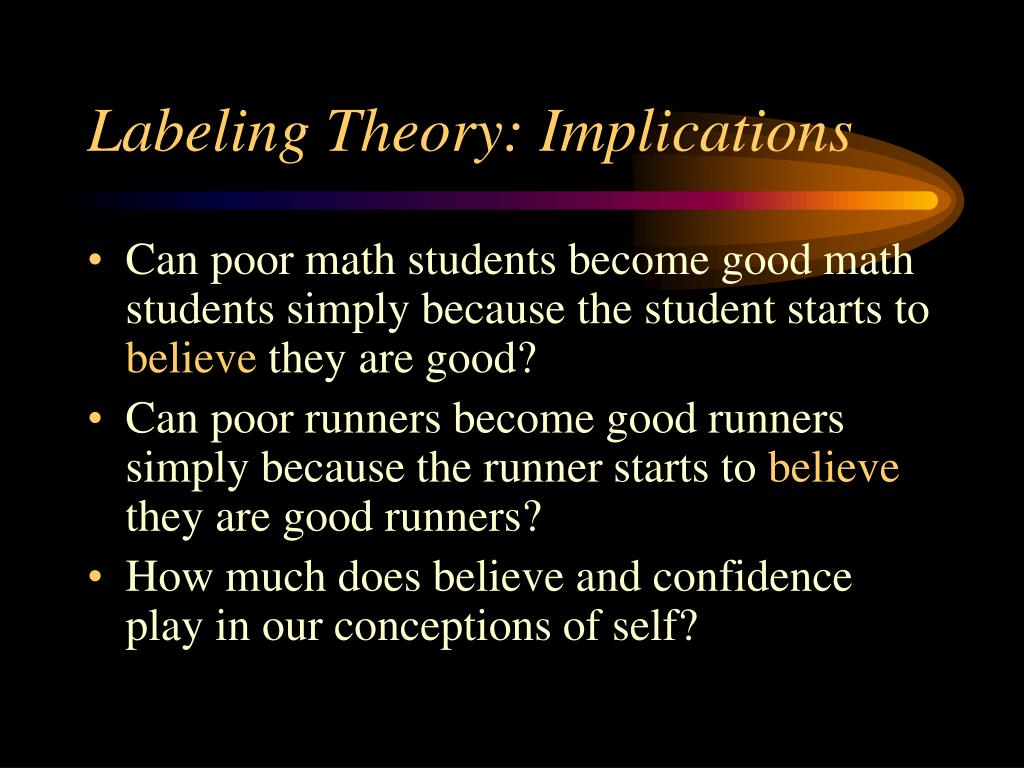 Labeling Theory: Implications