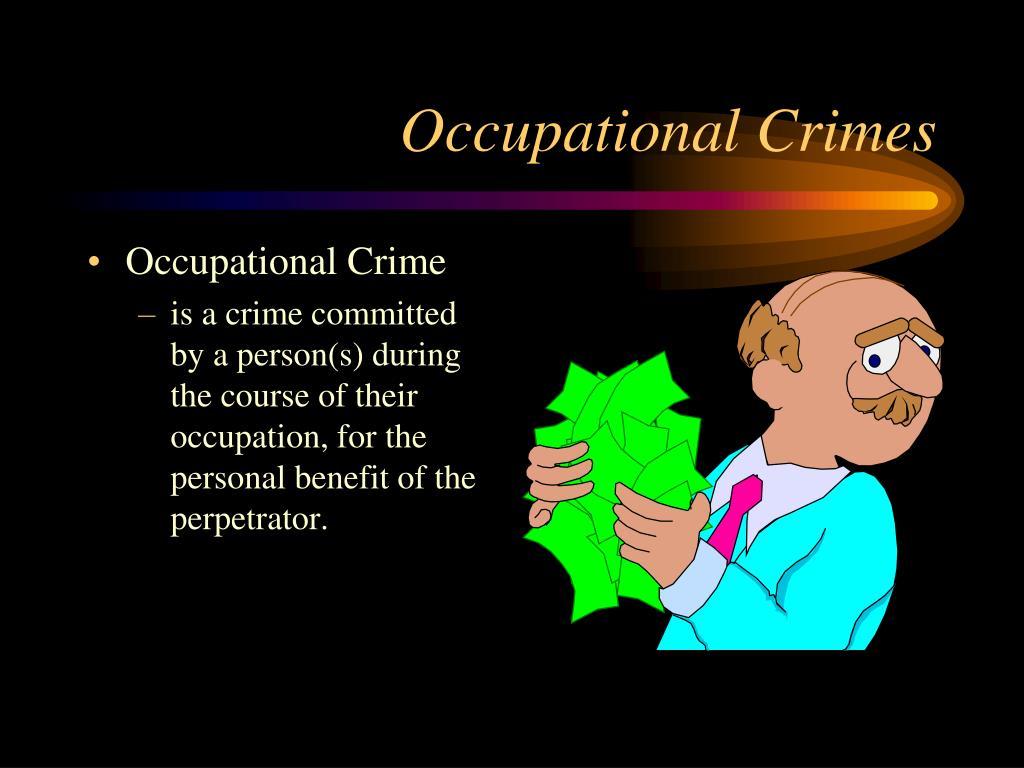 Occupational Crimes