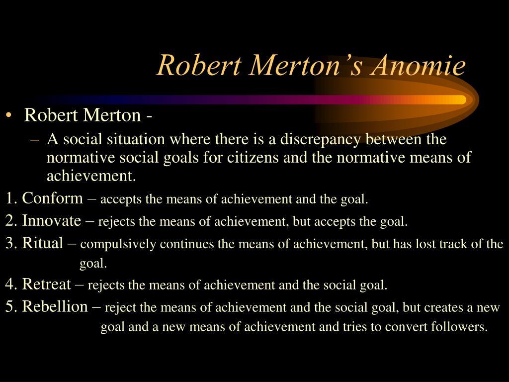 Robert Merton's Anomie