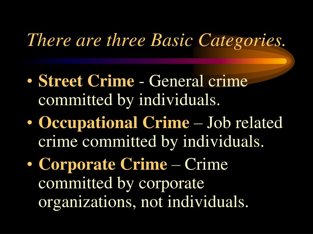 There are three Basic Categories.